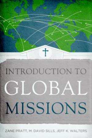 Introduction To Global Missions Pb