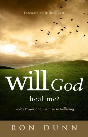Will God Heal Me