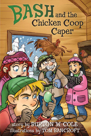 Bash And The Chicken Coop Caper Hb