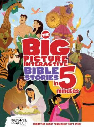 The Big Picture Interactive Bible Stories In 5 Minutes Padded Hardback