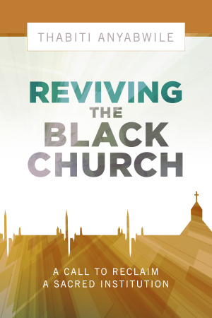 Reviving the Black Church