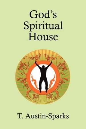 God's Spiritual House