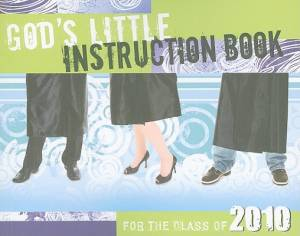 God's Little Instruction Book for the Class of 2010