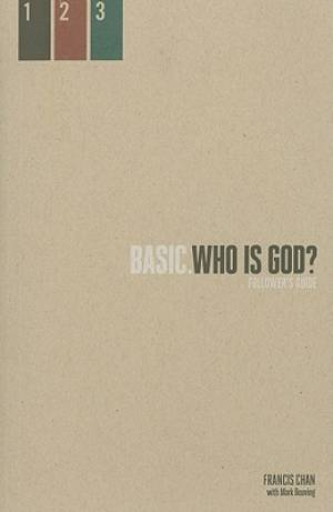 Basic.  Who is God? Followers Guide