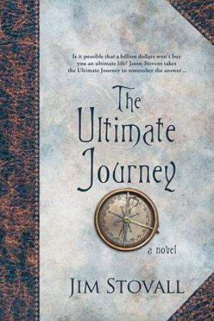 Ultimate Journey : A Novel