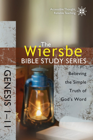 Genesis 1-11 : Believing The Simple Truth Of God's Word