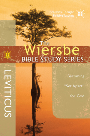 The Wiersbe Bible Study Series: Leviticus