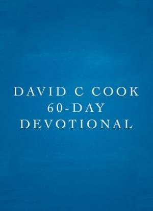 David C Cook 60-Day Devotional