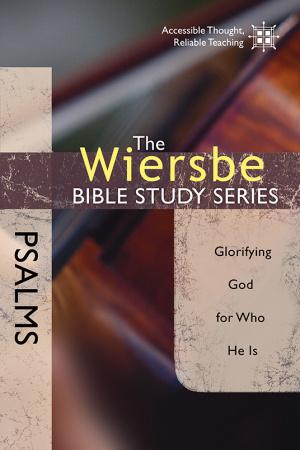 Wiersbe Bible Series Psalms Pb