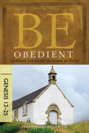 Be Obedient Genesis 12 24