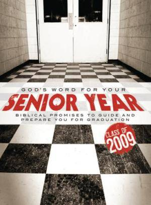 God's Word for Your Senior Year 2009