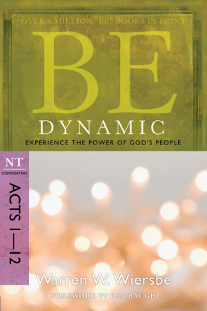 Be Dynamic  Acts 1 12
