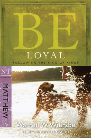 Be Loyal - Matthew