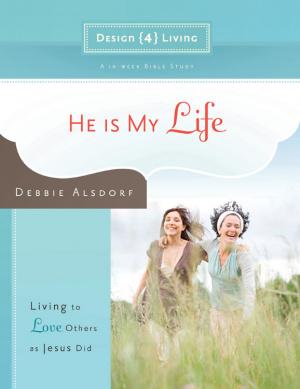 He Is My Life Design4living Pb