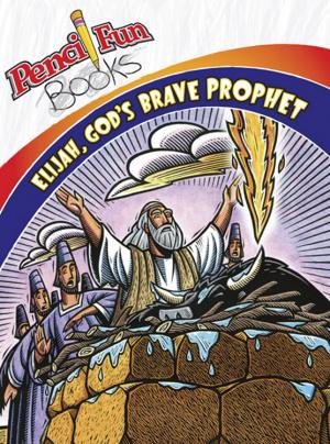 Elijah Gods Brave Prophet Pencil Fun Boo