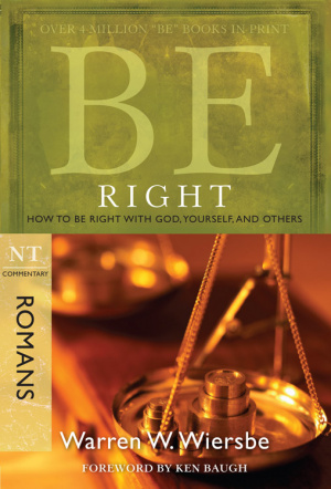 Be Right - Romans