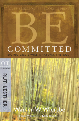 Be Committed: Ruth & Esther
