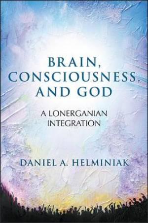 Brain, Consciousness, and God