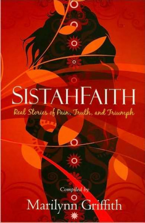 SistahFaith : Real Stories Of PainTruth And Triumph
