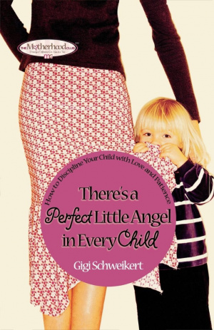 There's a Perfect Little Angel in Every Child