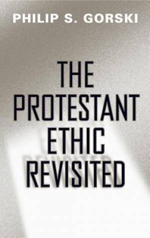 The Protestant Ethic Revisited