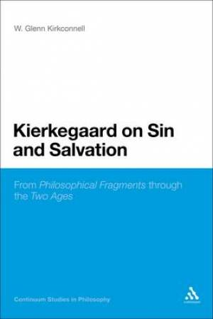 Kierkegaard on Sin and Salvation
