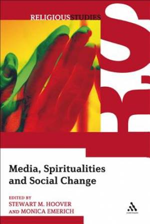 Media, Spiritualities and Social Change