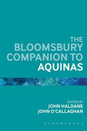 The Bloomsbury Companion to Aquinas