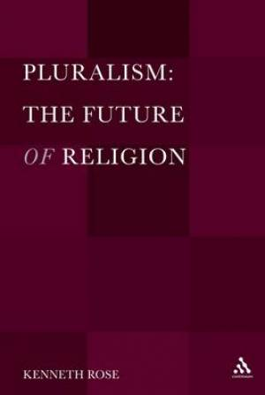 Pluralism: The Future of Religion