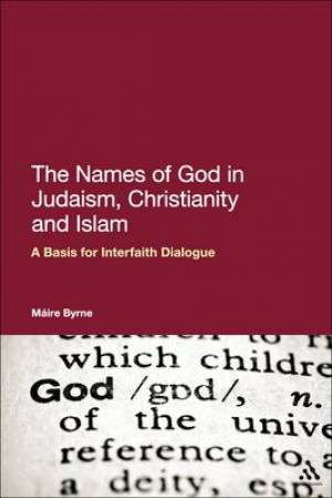 Names of God in Judaism, Christianity and Islam