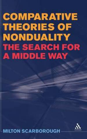 Comparative Theories of Nonduality