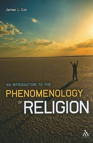 Introduction To The Phenomenology Of Religion