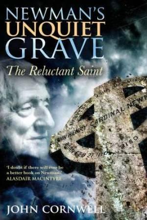 Newmans Unquiet Grave