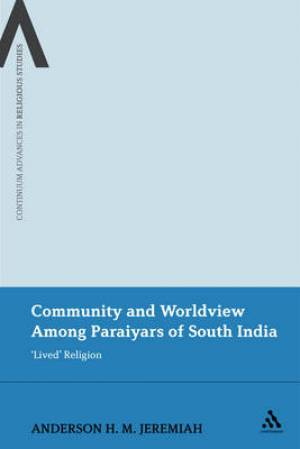 Community and Worldview Among Paraiyars of South India