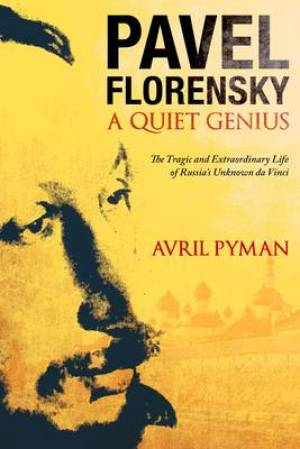 Pavel Florensky: A Quiet Genius