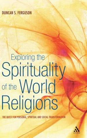 Exploring the Spirituality of the World Religions