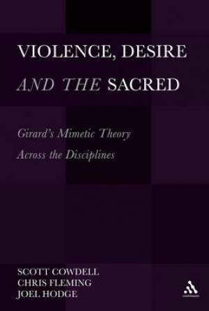 Violence, Desire and the Sacred