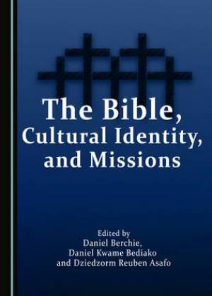The Bible, Cultural Identity, and Missions