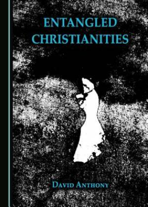 Entangled Christianities