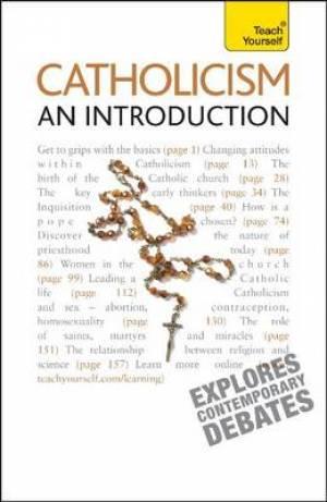 Teach Yourself Catholicism