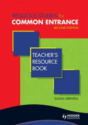 Religious Studies for Common Entrance Teacher's Resource Book
