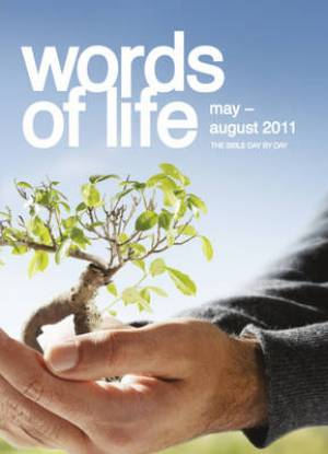 Words of Life May - August 2011