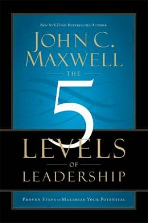 The Five Levels Of Leadership Paperback Book