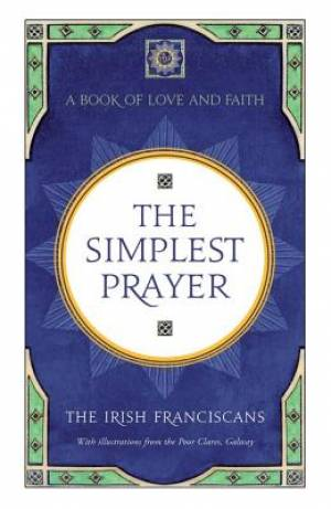 The Simplest Prayer