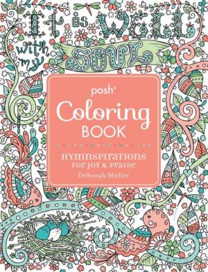 Posh Colouring Book: Hymnspirations for Joy & Praise