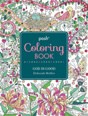 Posh Colouring Book: God is Good