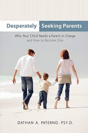 Desperately Seeking Parents