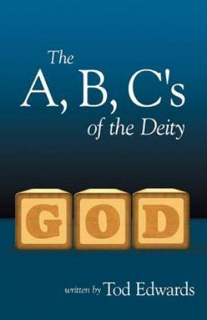 The B, C's of the Deity
