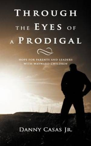 Through the Eyes of a Prodigal