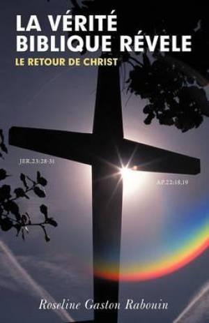 LA Verite Biblique Revele